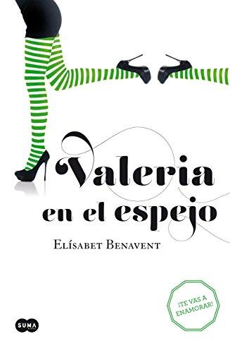 Valeria en el espejo (Saga Valeria 2) por Elísabet Benavent