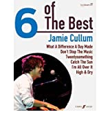 [(6 of the Best: Jamie Cullum: (Piano/Voice/Guitar) )] [Author: Jamie Cullum] [Dec-2010]