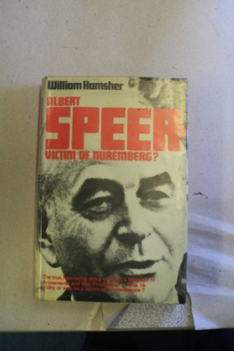 Albert Speer-Victim of Nuremberg?