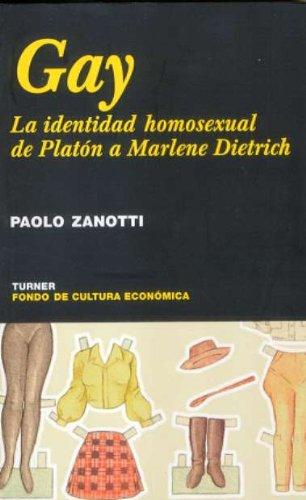 Gay: La identidad homosexual, de Platón a Marlene Dietrich (Noema) por Paolo Zalotti