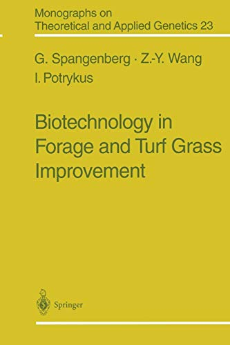 Biotechnology in Forage and Turf Grass Improvement (Monographs on Theoretical and Applied Genetics (23), Band 23)