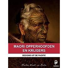 Maori Opperhoofden en Krijgers: Designs uit de Pacific