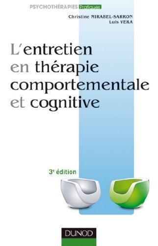 Livre gratuits en ligne L'entretien en thérapie comportementale et cognitive - 3ème édition (Psychothérapies) pdf