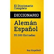 El Diccionario Completo Alemán-Español: 55.000 Entradas (Diccionarios Completos nº 3)