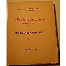 FLORIMOND BARIDON le val de Freissinières - monographie communale 1934 Louis Jean++