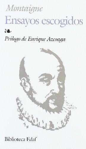 Ensayos Escogidos-Montaigne (Biblioteca Edaf)