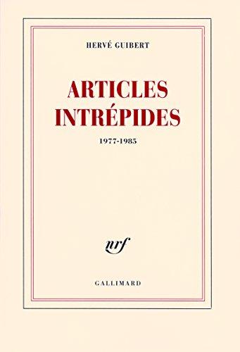 Articles intrépides: (1977-1985)