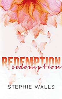 Redemption by [Walls, Stephie]
