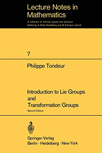 Introduction to Lie Groups and Transformation Groups (Lecture Notes in Mathematics, Band 7)