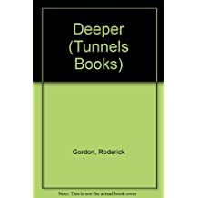 Deeper (Tunnels Books)
