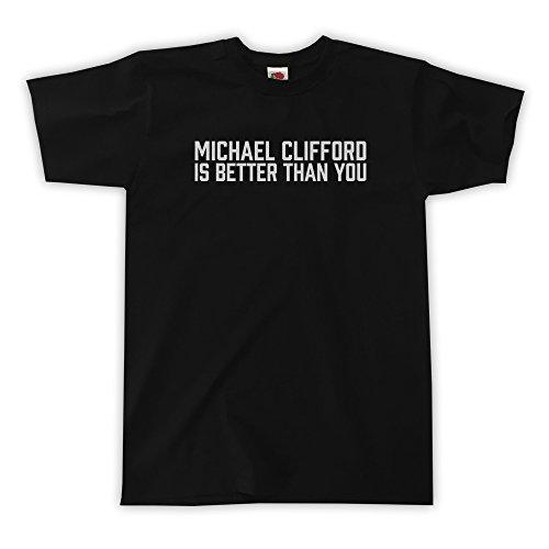 Outsider. Herren Unisex Michael Clifford is Better Than You T-Shirt - Schwarz - L