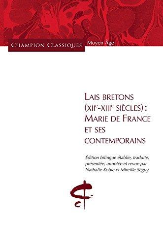 Lais Bretons (XIIe-XIIIe siècles) - Marie de France et ses contemporains