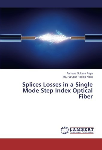 splices-losses-in-a-single-mode-step-index-optical-fiber-by-farhana-sultana-reya-2015-09-02