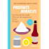 Mes bonnes mixtures : produits miracles