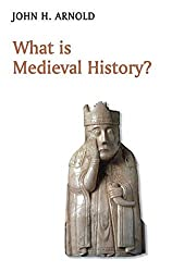 What is Medieval History? (What is History series)