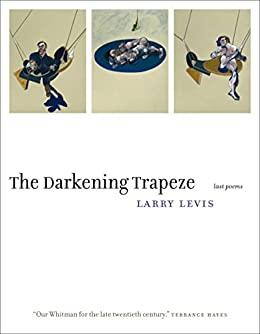 The Darkening Trapeze: Last Poems (English Edition) eBook ...