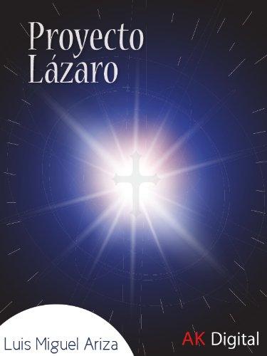 Proyecto Lázaro por Luis Miguel Ariza