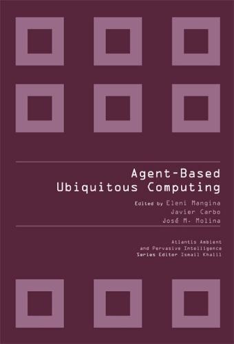 Agent-Based Ubiquitous Computing