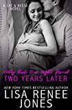 Dirty Rich One Night Stand: Two Years Later (Cat & Reese Book 2) (English Edition)
