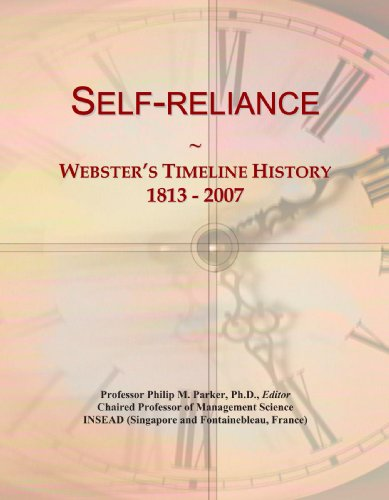 Self-reliance: Webster's Timeline History, 1813 - 2007