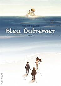 Bleu outremer - tome 1 par Marco Sonseri