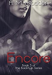 Encore (Book 3 of The Back-Up Series) by A.M. Madden (2014-06-11)