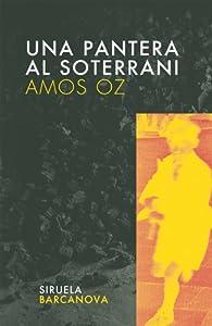 Una pantera al soterrani / A Panther at Soterrani par Amos Oz