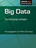 Big Data - Technologiegrundlagen