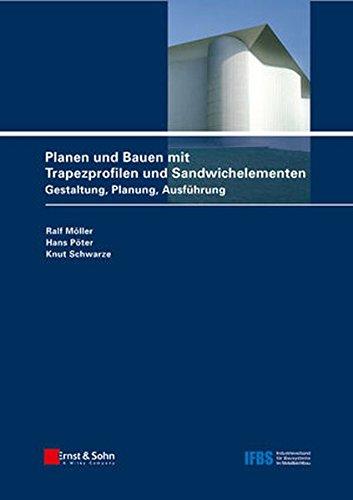 Planen und Bauen mit Trapezprofilen und Sandwichelementen: Bd.2 : Konstruktionsatlas