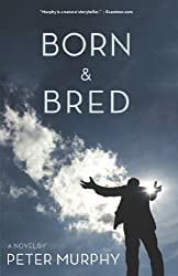Born & Bred (Life & Times Trilogy Book 1)