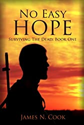 No Easy Hope (Surviving the Dead Book 1) (English Edition)