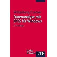 Handbuch für computerunterstützte Datenanalyse: Datenanalyse mit SPSS für Windows: Bd 9 (Uni-Taschenbücher S)