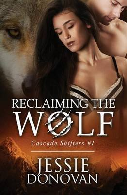 [(Reclaiming the Wolf)] [By (author) Jessie Donovan] published on (September, 2014)