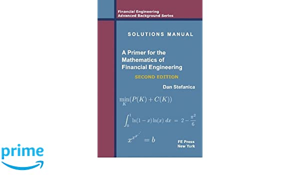 solutions manual a primer for the mathematics of financial rh amazon co uk  stochastic differential equations oksendal solution manual