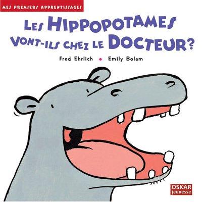 Les hippopotames vont-ils chez le docteur ?