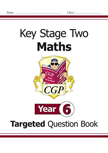 KS2 Maths Targeted Question Book - Year 6 Cover Image