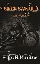 Biker Saviour: The Lost Souls MC Series (English Edition)