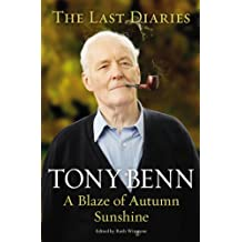 A Blaze of Autumn Sunshine: The Last Diaries