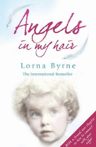 Angels in My Hair by Lorna Byrne