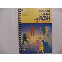 Fichier jeux danses et rythmes du folklore, 1ère série avec CD