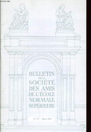 Bulletin de la societe des amis de l'ecole normale superieure n°177