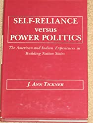 Self-Reliance versus Power Politics (Political Economy of International Change)