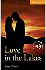 Love in the Lakes Level 4 Intermediate (Cambridge English Readers) Kindle Edition