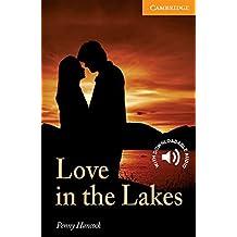Love in the Lakes Level 4 Intermediate (Cambridge English Readers)