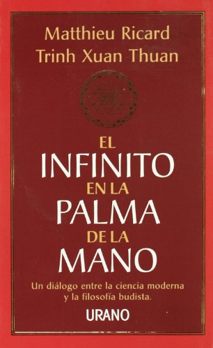El infinito en la palma de la mano (Crecimiento personal) por Matthieu Ricard