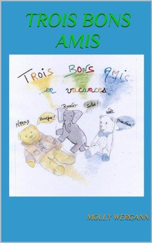 TROIS BONS AMIS