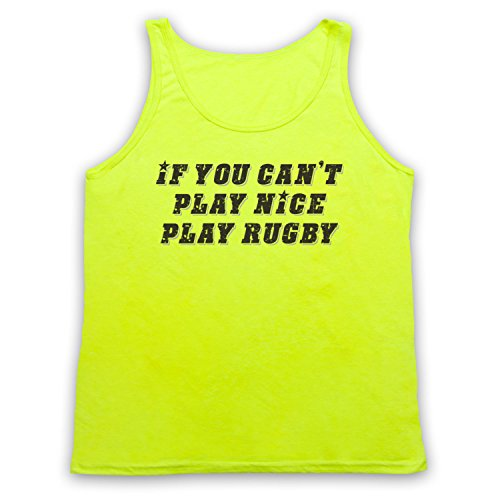 If You Can't Play Nice Play Rugby Funny Rugby Slogan Tank-Top Weste Neon Gelb