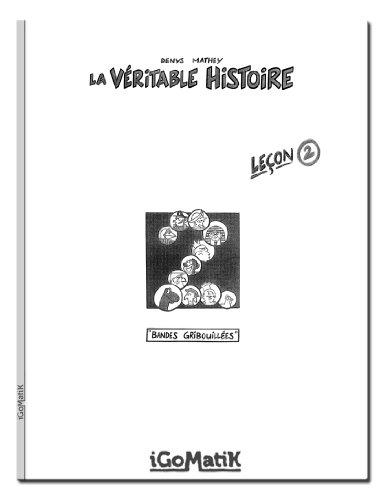 La Véritable Histoire —Leçon 2