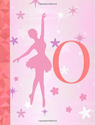 O: Ballet Notebook for Girls ~ Wide Ruled Composition Notebook 8.5