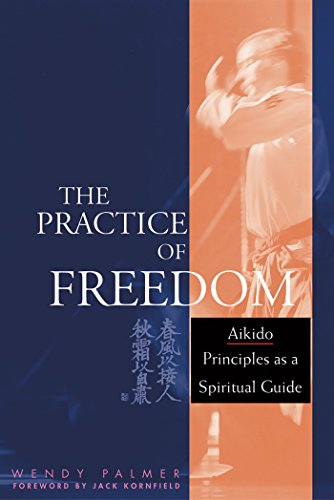 The Practice of Freedom: Aikido Principles as a Spiritual Guide - Bild 1